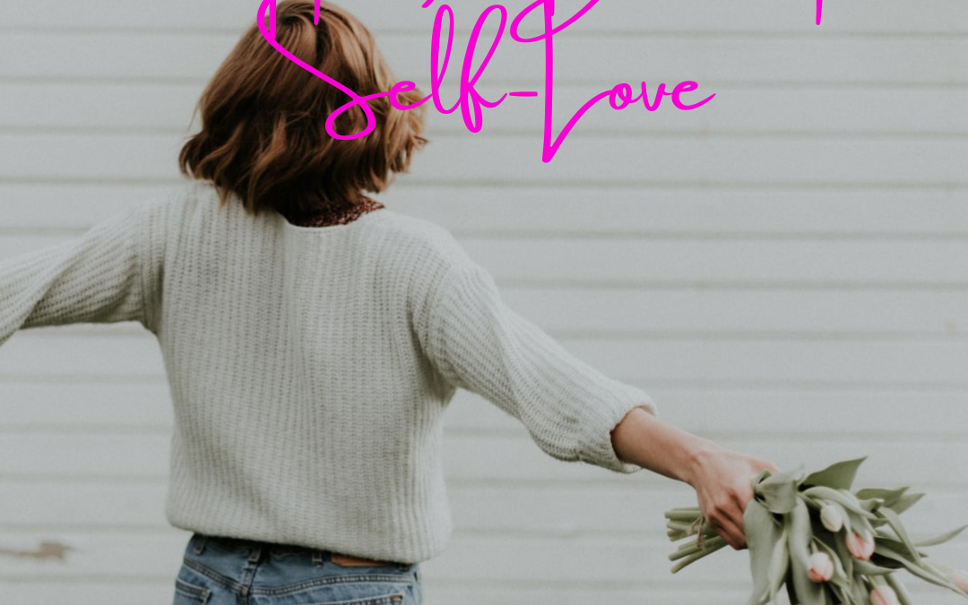 4 Tips to Develop Self Love